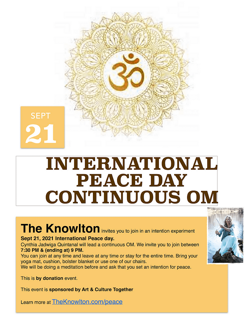 Peace Day 2021 Continuous Om At The Knowlton